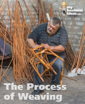 Process of weaving furniture